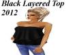 New Blk Layered Top 2012
