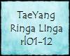 TS-TaeYang Ringa Linga