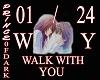 I'LL WALK WITH YOU / LS