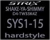 !S! - SHAKE-YA-SHIMMY