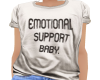 Emotional Support Baby T