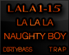 Naughty Boy LALA LA Trap
