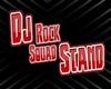 Dj Stand RockSquad
