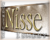 [Is] Nisse Sign