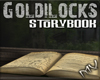 (MV)StoryBook Goldilocks