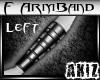 ]Akiz[ F G Armband Left