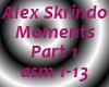Alex Skrindo-Moments P1
