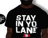 F' Stay In Yo Lane White
