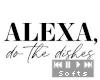 e Alexa, do the dishes