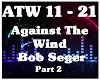 Against The Wind-Bob Seg
