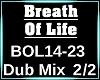Breath of life DUB 2/2