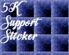 5K Support Skulls