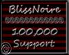 BlissNoire 100k Support