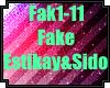 Sido- Fake