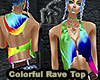 Colorful Rave Top Femme