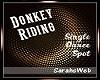 Donkey Riding Single