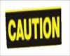 Caution Head Sign