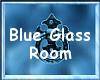 ESC:Blue Glass~Room