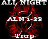 ALL NIGHT -Trap-