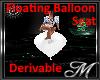 Floating Balloon Seat
