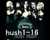 [-Hush Hush; Hush Hush+a