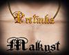 MALK- Exclusive Pretinha