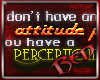 Attitude Problem Sticker