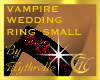 VAMPIRE WEDDING RING SM