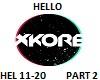 xKore - Hello - Part 2