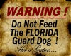 Florida Guard Dog Sign