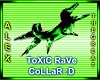 ToXiC RaVe CoLLaR :D