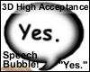 Acceptance Bubble Sign