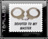 Loyal  To Master Stamp