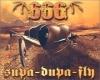 666 Supa Dupa Fly