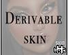 Henna Skin Derivable
