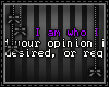 [n] Your Opinion