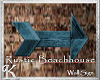 K! Beachhouse sign