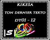 =S=KikesaTonDernierTexto