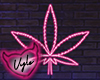Neon Pink Weed Sign