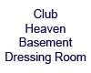 Club Heaven Basemnt Room
