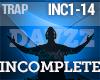 Trap - Incomplete