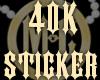 40K Sticker