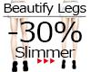 :G: Beautify Legs -70%