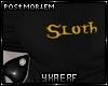 SDS Sloth M