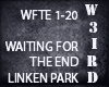 [WD]Waiting For The End