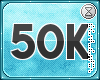 . 50k support