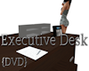 Executive Desk {DVD}