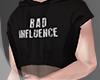 .Bad Influence. crop II