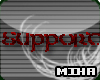 [M] Miha Support