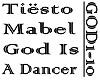 MABEL - GOD IS A DANCER